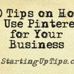 40 Tips on How to Use Pinterest for Your Small Business