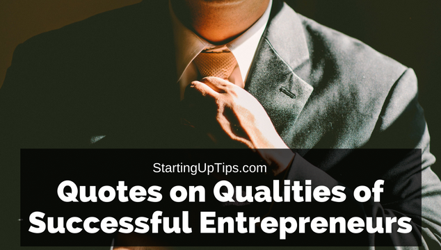 Quotes on Qualities of Successful Entrepreneurs