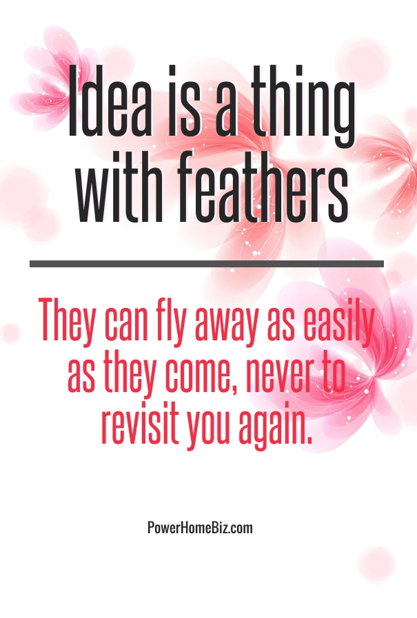 QUOTE on generating ideas